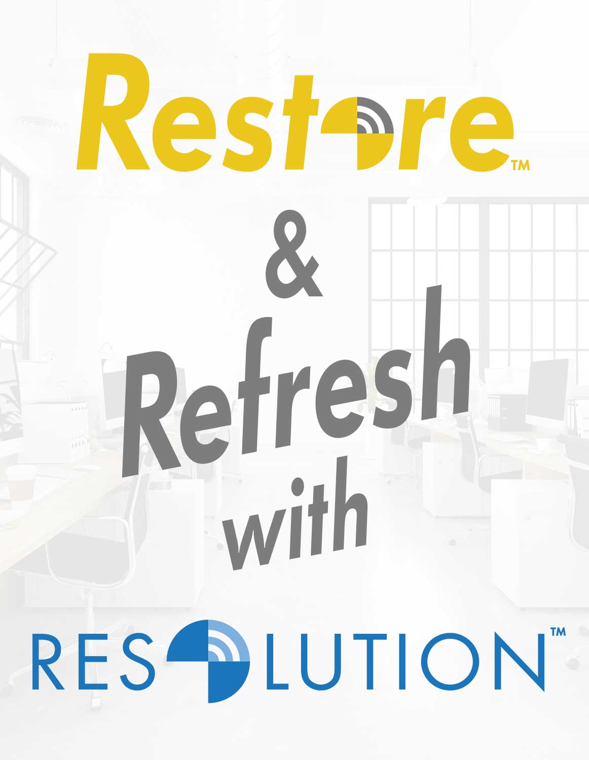 Restore-Refresh-with-Resolution-TM-image